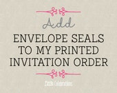 Add Envelope Seals to my Printed Invitation Order
