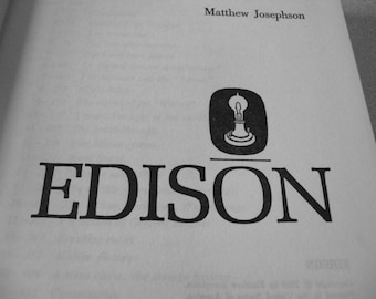 EDISON, A Biography by Matthew Josephson 1959 First Edition