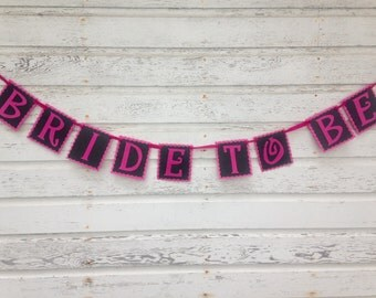Bride To Be Banner - Bridal and Bachelorette Decorations