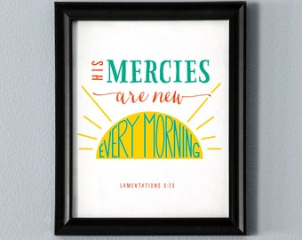 His Mercies are New Every Morning Printable Wall Art Bible Verse Scripture Poster