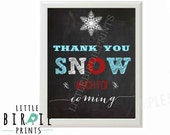 WINTER ONEDERLAND Chalkboard Birthday Party Sign First Birthday Thank you SNOW much for coming Party Favor sign - Winter Onederland Decor