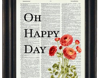 BOGO SALE Oh Happy DayDictionary Art Book Page A HHP Original Quote Prints Sayings Wall Art
