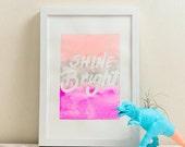 Shine Bright #makeforgood