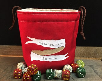 Real Gamers Use Dice Bag