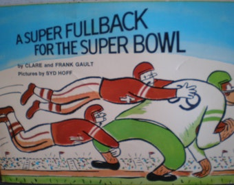 Vintage 1970's Children's Book - A Super Fullback For The Super Bowl