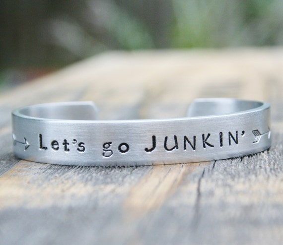 Bracelet LET'S GO JUNKIN' Picker Vintage Hand Stamped Jewelry Cuff Sturdy 12 Gauge Aluminum Junking Salvage Shows Happy Junker Group Gift
