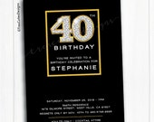 40th Birthday Invitation - Adult Birthday Invites - Black and Gold - 40th, 50th, 60th
