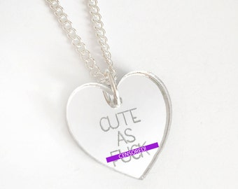 Cute as F-ck Necklace - Silver Heart