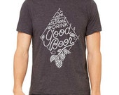 Life Is Short Drink Good Beer Beer Geek Homebrew Craft Beer Heather Grey T-Shirt Great Gift for Christmas Birthday Fathers Day Beer Festival