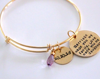 Marriage made you family bangle bracelet - Gift for Stepdaughter Bracelet - Daughter in Law Gift - Gold bangle Bracelet - Wedding gift