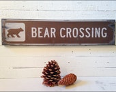 Bear Crossing, Handcrafted Rustic Wood Sign, Mountain Decor for Home and Cabin, 1009