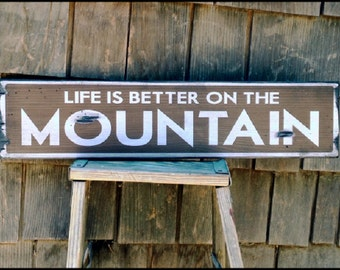"""Large """"Life Is Better On The Mountain"""" Handcrafted Rustic Wood Sign - Original Alpine Graphics Design - 3 Sizes - 1013"""