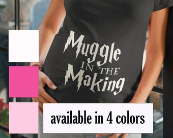 Harry Potter Maternity, Harry Potter Maternity Shirt, Muggle in the Making, Harry Potter Pregnancy, Harry Potter Pregnancy Shirt