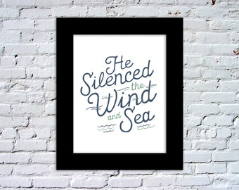 He Silenced the Wind and Sea Color Print