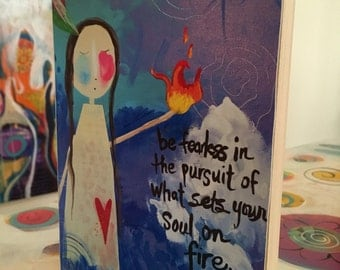 Art Block - Inspirational  Brave and Fearless Mixed Media Girl 5x7 mounted print on wood
