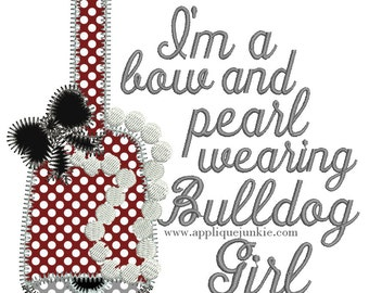 I'm a Bow and Pearl wearing Bulldog Girl Applique and Embroidery Design