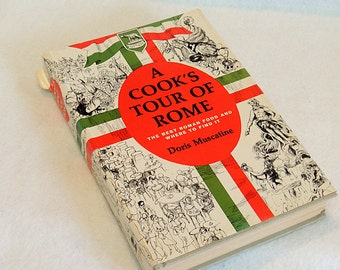 A Cook's Tour Of Rome.. book by Doris Muscatine 1964.. Restaurants & Recipes