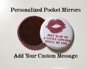 Personalized Pocket Mirrors, 2.25 inch mirror with your message, logo, text or monogram on the other side, PM001HVC