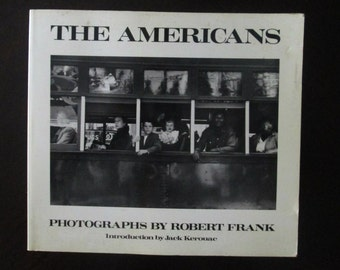 1950s Photography Book The Americans Robert Frank Jack Kerouac
