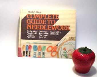 Complete Guide to Needlework- Needlepoint- Quilting- Knitting- Embroidery- Patchwork- Rug- Making- Macrame- Lace- Work- Applique