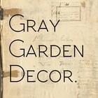GrayGardenDecor