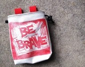 BRAVE.red..handcarved, blockprinted, rock climbing chalk bag..1-3day order
