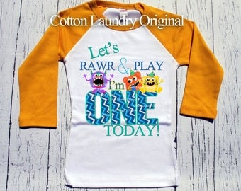 Monster   monster theme  First 1st birthday shirt - let's rawr and play i'm one today monsters   raglan   birthday shirt