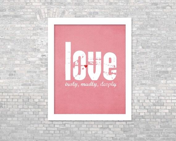 Love Poster - Truly Madly Deeply - Typographic Digital Art Print Love Wedding Anniversary Birthday Gift Gray Love Art Print Pink Polka Dot