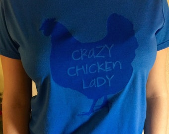 Crazy Chicken Lady Womens Fit  Shirt