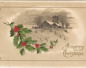 Country Christmas with Country Farm Scene with swag of Holly Branch Vintage Postcard