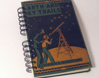 1934 EARTH SCIENCE Handmade Journal Vintage Upcycled Book Vintage Science Textbook