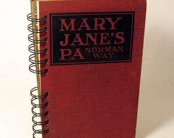1909 MARY JANES PA Handmade Journal Vintage Upcycled Book Vintage Notebook