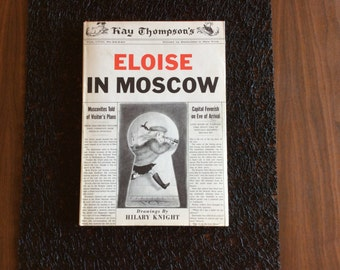 Eloise in Moscow - 1959 - First Edition / Printing by Kay Thompson