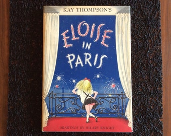 Eloise in Paris - 1957 - First Edition / Fourth Printing by Kay Thompson