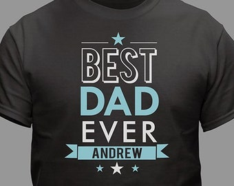 Personalized Best Dad Ever Cotton Men's T-Shirt, dad, for him, Father's Day -gfy310254X