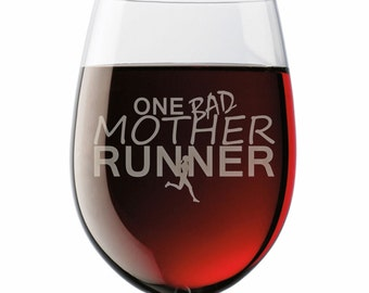 One Bad Mother Runner Wine Glass - [TR-12489]