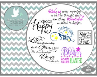 Choose Happy, Bloom, Dance In the Rain LL030 - Vector - Cutting File - Graphic Design - Includes ai, svg,  jpg, png files