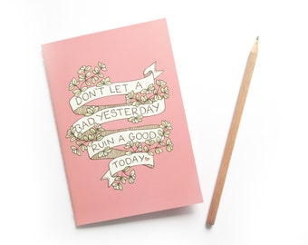 SALE Yesterday Quote A6 Notebook