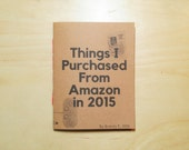 Things I Purchased From Amazon in 2015 Zine