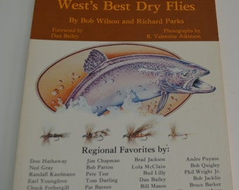 Book - Tying and Fishing the West's Best Dry Flies