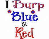 I Burp Blue and Red - Machine Embroidery Design - 6 Sizes