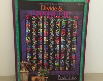 Divide and Conquer! Quilt it Your Way - Quilting Book with Instructions  Nancy Smith & Lynda Milligan