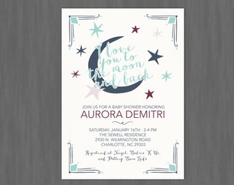 I Love You to the Moon and Back Baby Shower Invitation // Digital or Printed (FREE SHIPPING!)
