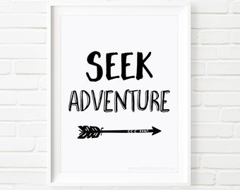 Printable Art, Seek Adventure print, nursery art, childrens print, kids print, black and white art, nursery decor, typography print