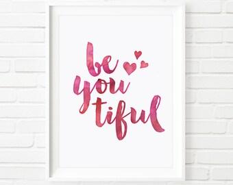 Beautiful print, beyoutiful print, Printable Art, nursery art, children's print, typography art, watercolor art, kids print, girls print