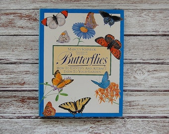 Field Guide To Butterflies Book, How to Identify And Attract Them to Your Garden, Butterflies Hardback Book by Marcus Schneck