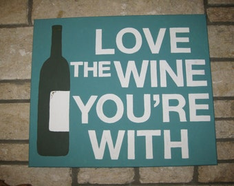 """Hand-Painted """"Love the Wine You're With"""" Canvas - Turquoise, 20"""" x 23.75"""""""