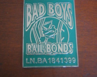 Bad Boys Bail Bonds Trinket for Key chain San Jose, CA