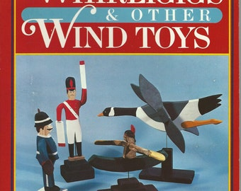 Making Whirligigs and Other Wind Toys - Sharon Pierce - Vintage Book