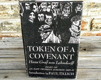 Token of a Covenant by Hans Graf Von Lehndorff 1964 book with dust cover